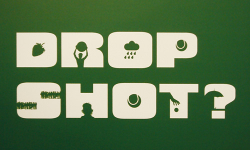 Drop Shot